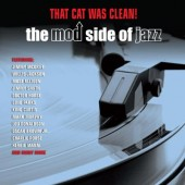 V.A. 'That Cat Was Clean! – The Mod Side Of Jazz'  2-CD