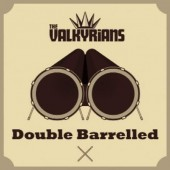 Valkyrians 'Double Barrelled'  2-CD