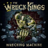 Wreck Kings 'The Wrecking Machine'  CD