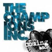 "Champions Inc. 'We're Coming Back'  7"" splattered vinyl"