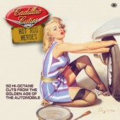 V.A. 'Cadillac Cuties & Hot Rod Heroes'  2-CD