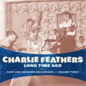Feathers, Charlie 'Long Time Ago'  CD
