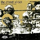 Come N' Go 'Something's Got To Give'  LP