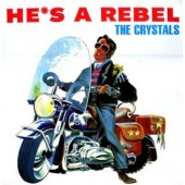 Crystals 'He's A Rebel'  LP