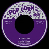 Staton, Dakota 'A Little You' + 'My Babe'  7""