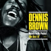 Brown, Dennis 'Money In My Pocket: The Best Of'  2-CD