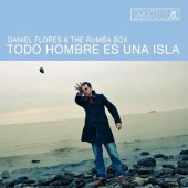 Daniel Flores & The Rumba Box 'Todo Hombre Es Una Isla'  LP+MP3