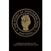 David Nowell: 'The Story Of Northern Soul' Paperback