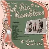 Shaun Horton's Del Rio Ramblers 'Go Away Hound Dog'  CD