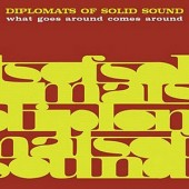 Diplomats Of Solid Sound 'What Goes Around Comes Around'  CD