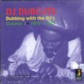 V.A. 'DJ Dubcuts – Dubbing With The DJ's Vol. 1 1970 – 1975'  LP