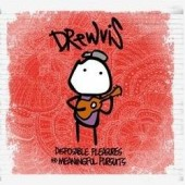 Drewvis 'Disposable Pleasures & Meaningful Pursuits'  CD