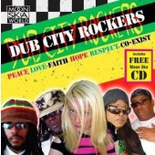 Dub City Rockers 'Peace Love Faith Hope Respect Co-Exist'  CD