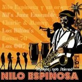 Espinosa, Nilo 'Shaken, Not Stirred'  CD