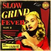 V.A. 'Slow Grind Fever Vol. 2'  LP