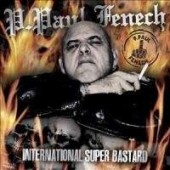 Fenech, P. Paul 'International Super Bastard'  CD