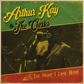 Kay, Arthur & The Clerks 'The Night I Came Home' CD