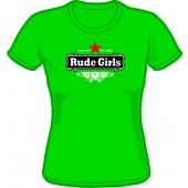 girlie Shirt 'Rude Girls - Sty Rude green'  all sizes