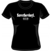 Girlie Shirt 'Save The Vinyl - V.O.R.' - all sizes