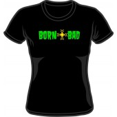 Girlie Shirt 'Born Bad' black, sizes small - XL