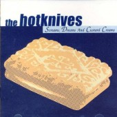 Hotknives 'Screams, Dreams & Custard Creams' LP