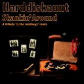 Harddiskaunt 'Skankin' Around'  CD