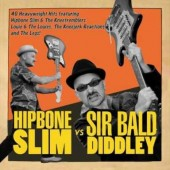 Hipbone Slim & The Knee Tremblers 'Hipbone Slim vs. Sir Bald Diddley'  2-CD