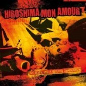 Hiroshima Mon Amour 'No Hope For A Useless Generation'  CD