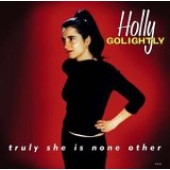 Golightly, Holly 'Truly She Is None Other'  LP