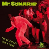 Mr. Symarip 'The Skinheads Dem A Come'  CD
