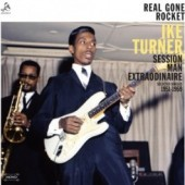 Turner, Ike 'Real Gone Rocket – Session Man Extraordinaire'  LP