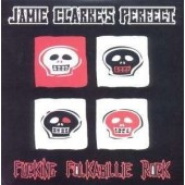 Jamie Clarke's Perfect 'Fucking Folkabilly Rock'  CD