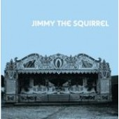 Jimmy The Squirrel 'Jimmy The Squirrel'  CD