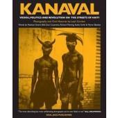 Kanaval: Vodou, Politics and Revolution on the Streets of Haiti' Gordon, Leah