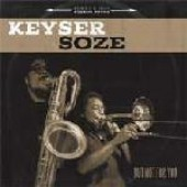 Keyser Soze 'But Not For You'  CD