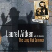 Aitken, Laurel with the Skatalites 'The Long Hot Summer'  CD