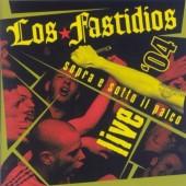 Los Fastidios 'Sopra e Sotto il Palco - Live' CD