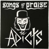 Adicts 'Songs Of Praise'  LP