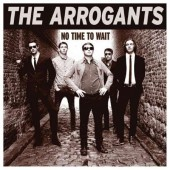 Arrogants 'No Time To Wait'  LP