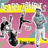 Astro Zombies 'Frog Legs'  LP