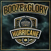 Booze & Glory 'Hurricane'  CD