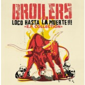 Broilers 'Loco Hasta La Muerte!!! E.P. Collection' LP