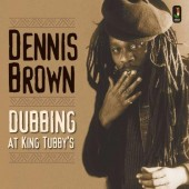 Brown, Dennis 'Dubbing At King Tubby's'  CD