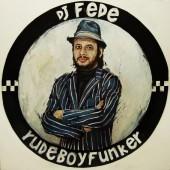 DJ Fede 'Rude Boy Funker'  LP