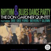 Don Gardner Quintet 'Rhythm & Blues Dance Party'  LP