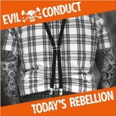Evil Conduct 'Today's Rebellion'  CD