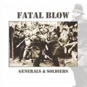 Fatal Blow 'Generals & Soldiers' LP+CD