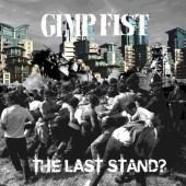Gimp Fist 'The Last Stand?'  CD