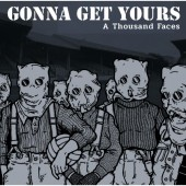 Gonna Get Yours 'A Thousand Faces'  LP