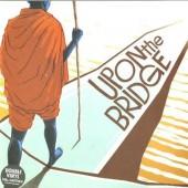 Groundation 'Upon The Bridge'  2-LP + mp3